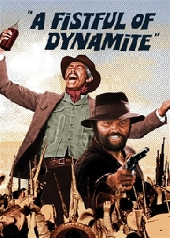 Fistful Of Dynamite, A - 1971