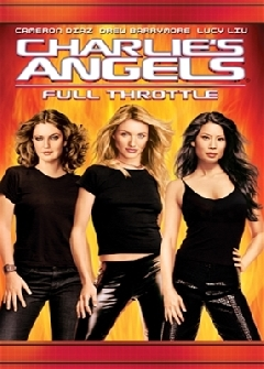 Charlie's Angels: Full Throttle - 2003